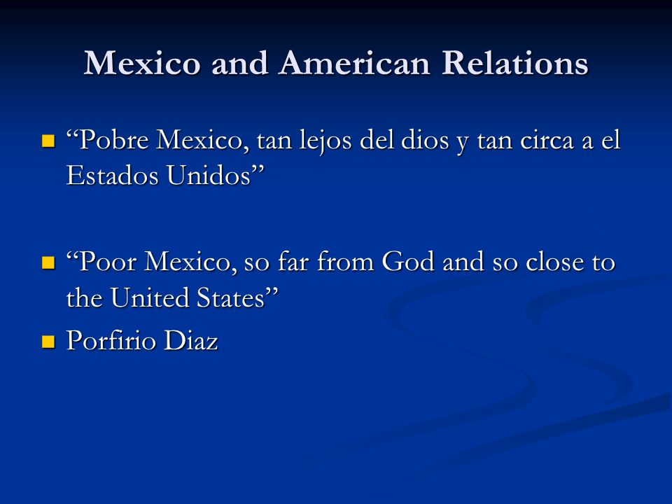 Mexico and American Relations