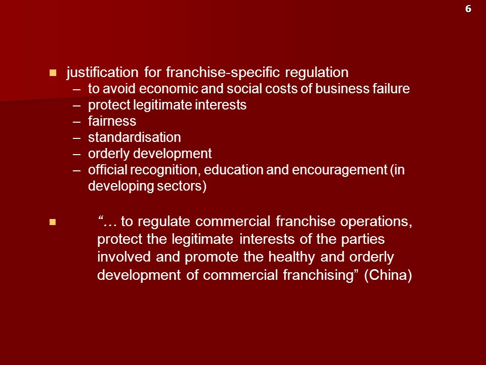 justification for franchise-specific regulation