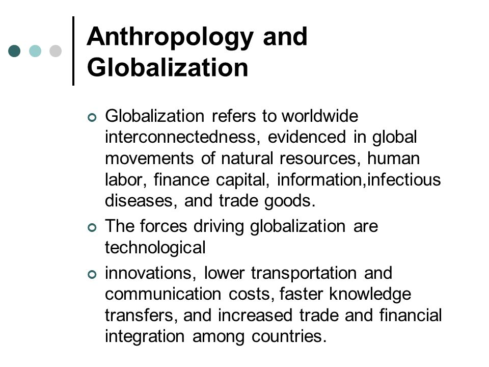Anthropology and Globalization