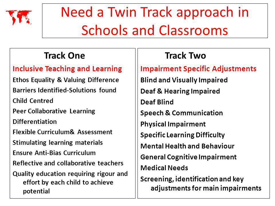Need a Twin Track approach in Schools and Classrooms