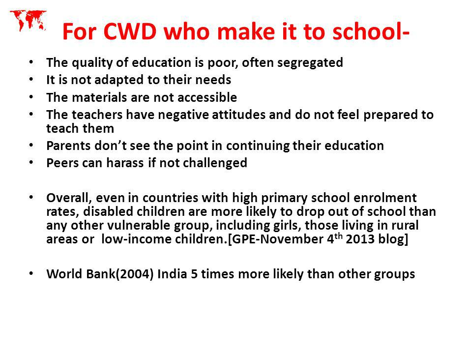 For CWD who make it to school-