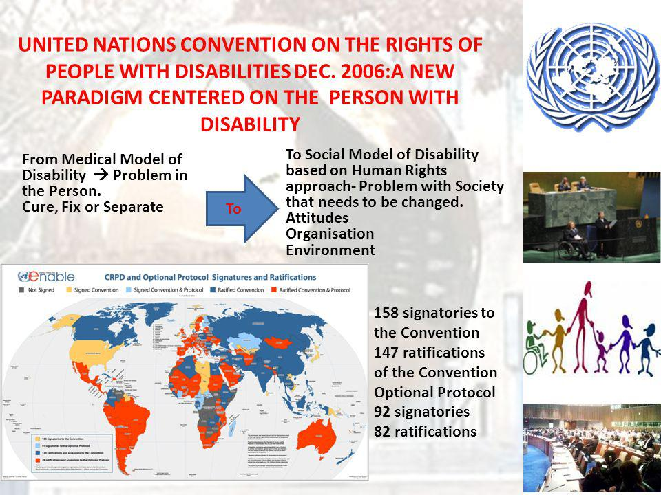UNITED NATIONS CONVENTION ON THE RIGHTS OF PEOPLE WITH DISABILITIES DEC. 2006:A NEW PARADIGM CENTERED ON THE PERSON WITH DISABILITY