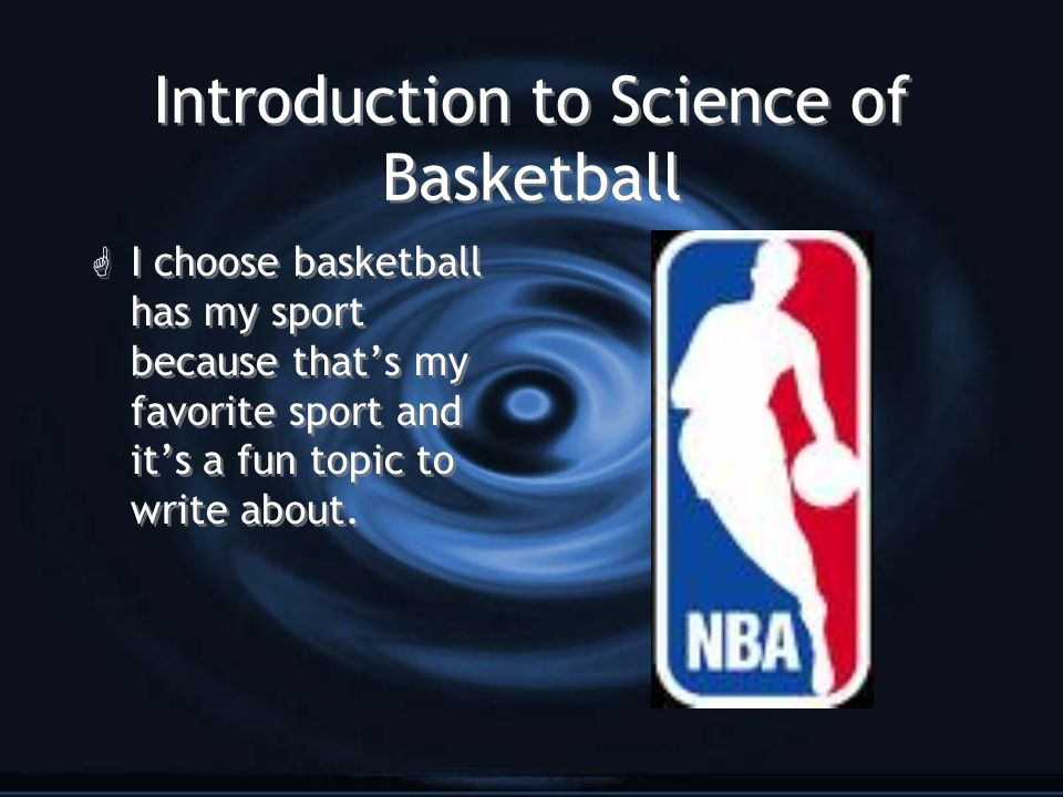 Introduction to Science of Basketball
