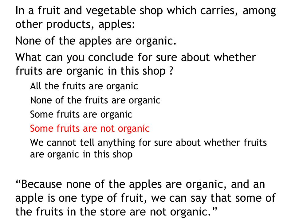 None of the apples are organic.