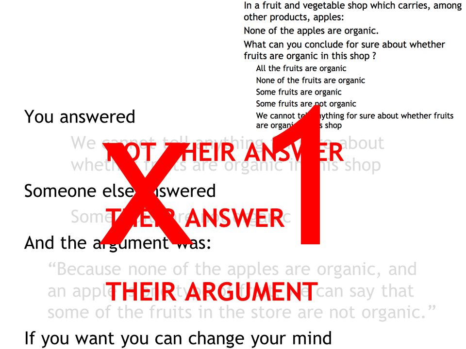 x 1 NOT THEIR ANSWER THEIR ANSWER THEIR ARGUMENT You answered