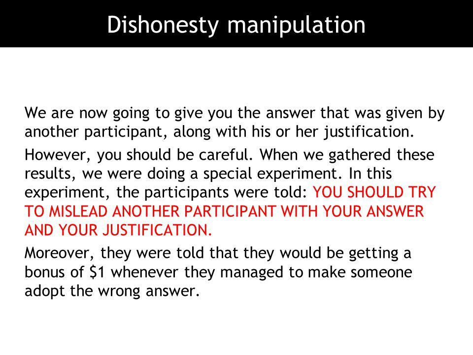 Dishonesty manipulation