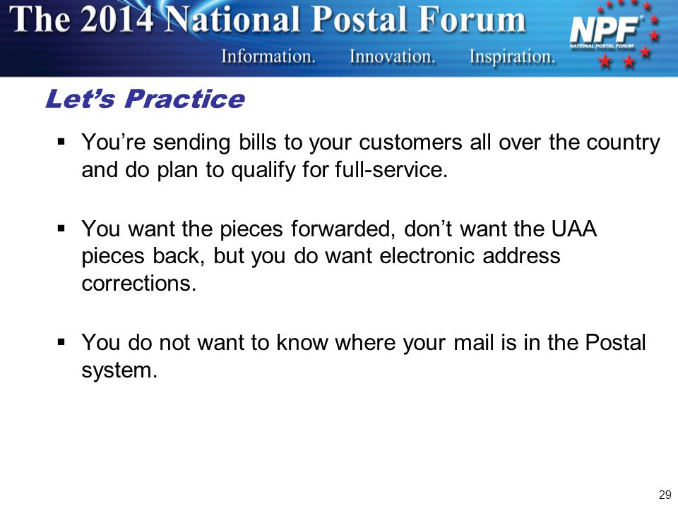 Let's Practice You're sending bills to your customers all over the country and do plan to qualify for full-service.