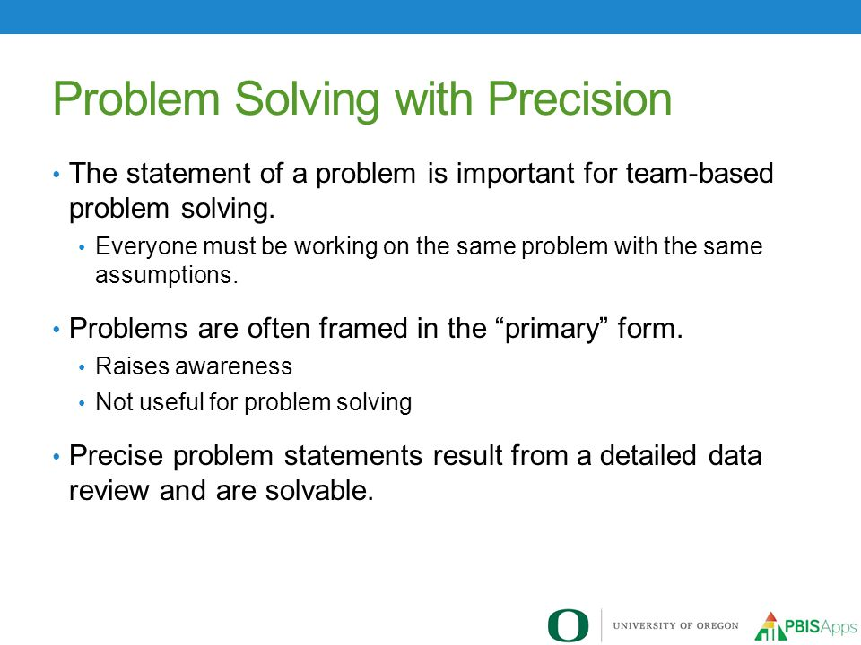Problem Solving with Precision