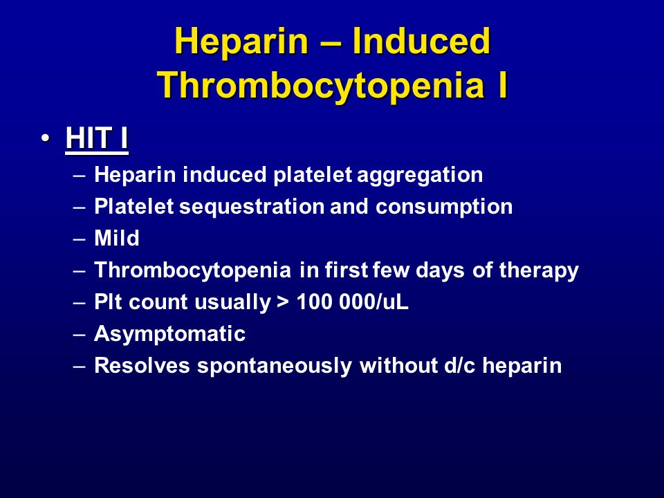 Heparin – Induced Thrombocytopenia I