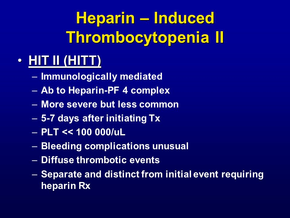 Heparin – Induced Thrombocytopenia II