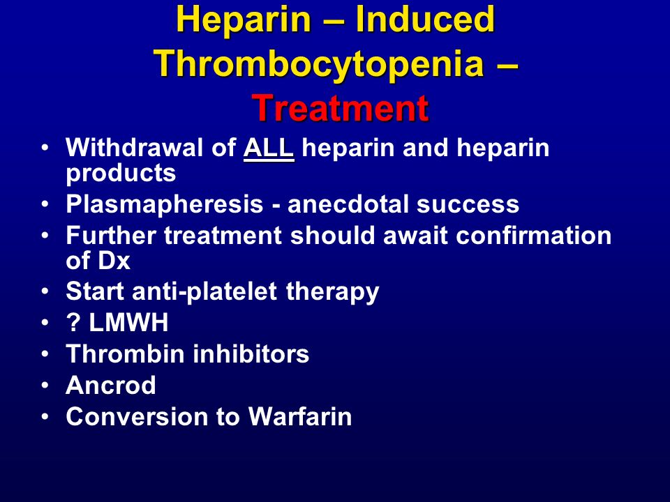 Heparin – Induced Thrombocytopenia – Treatment