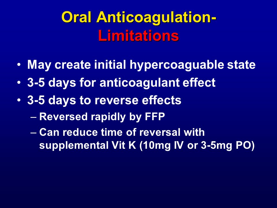 Oral Anticoagulation- Limitations