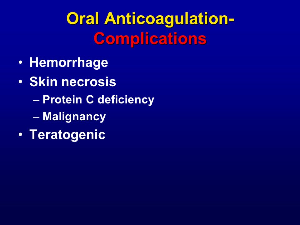 Oral Anticoagulation- Complications