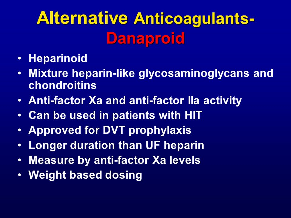 Alternative Anticoagulants-Danaproid