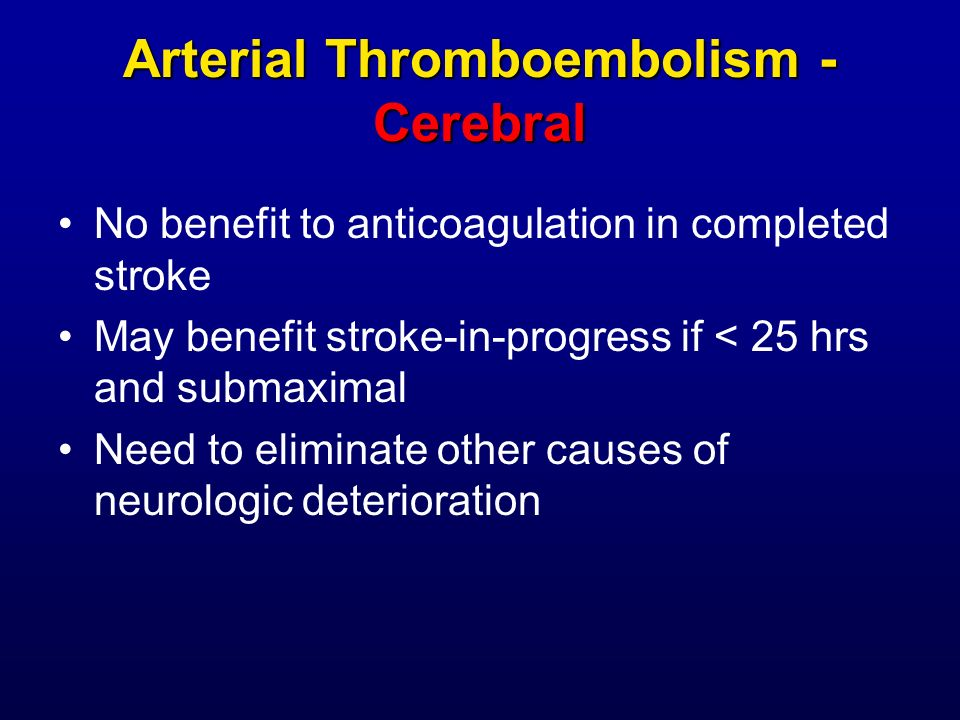 Arterial Thromboembolism -Cerebral