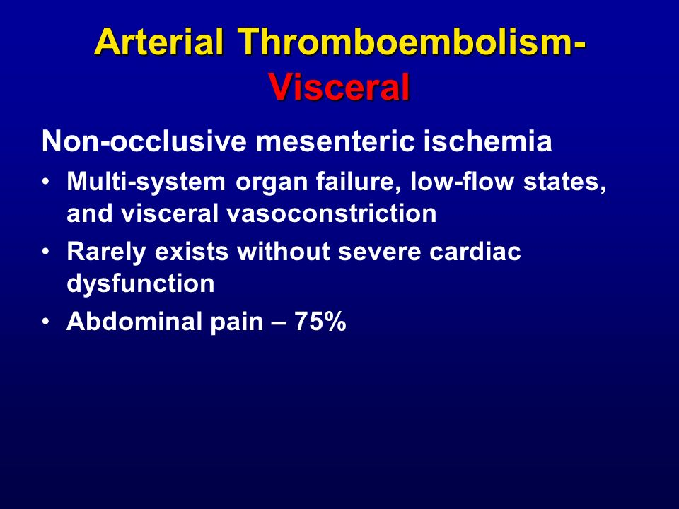 Arterial Thromboembolism- Visceral