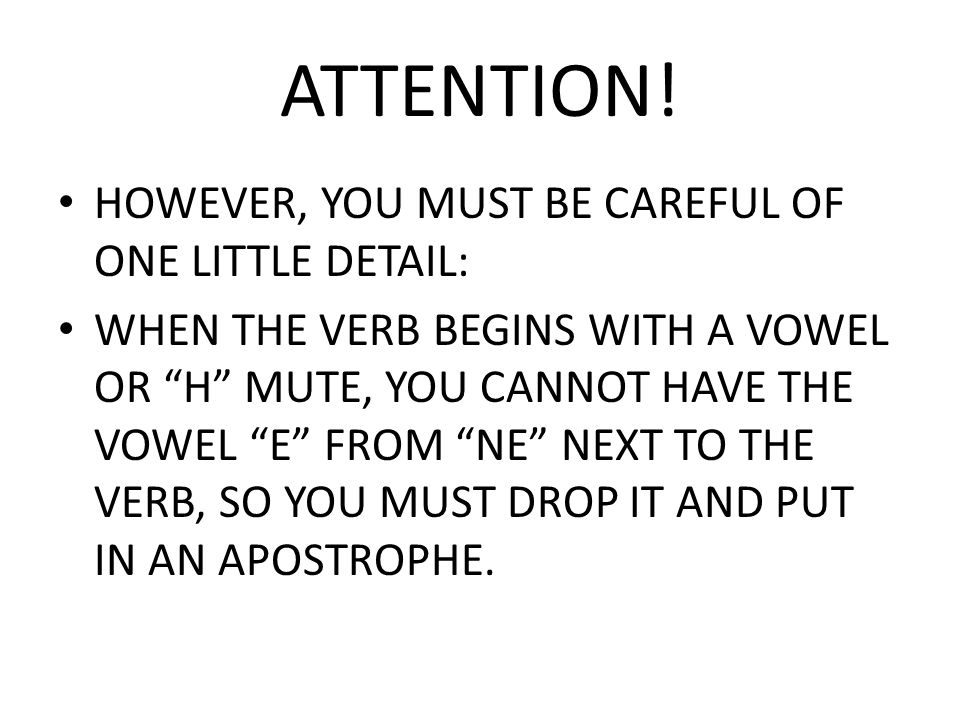 ATTENTION! HOWEVER, YOU MUST BE CAREFUL OF ONE LITTLE DETAIL: