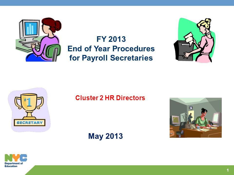 End of Year Procedures for Payroll Secretaries