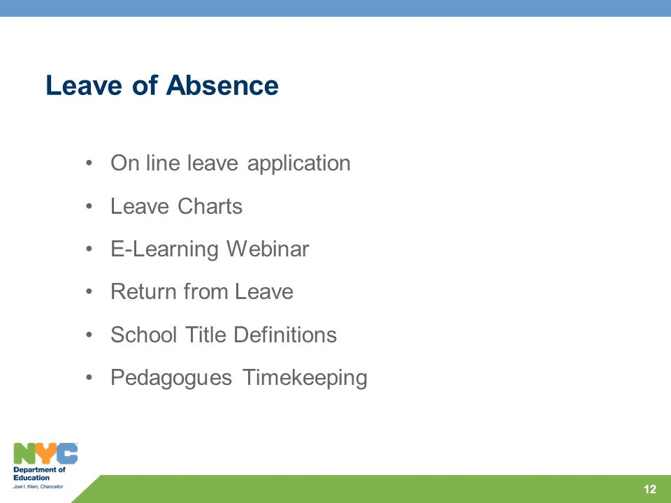 Leave of Absence On line leave application Leave Charts