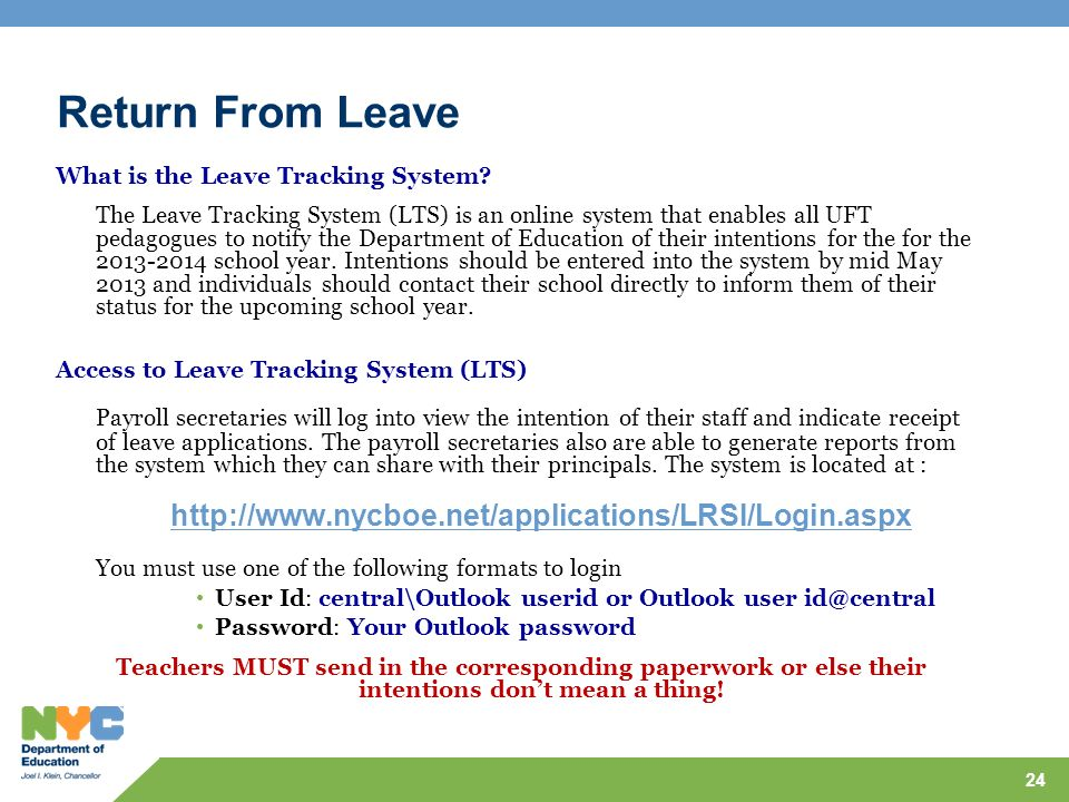 Return From Leave What is the Leave Tracking System