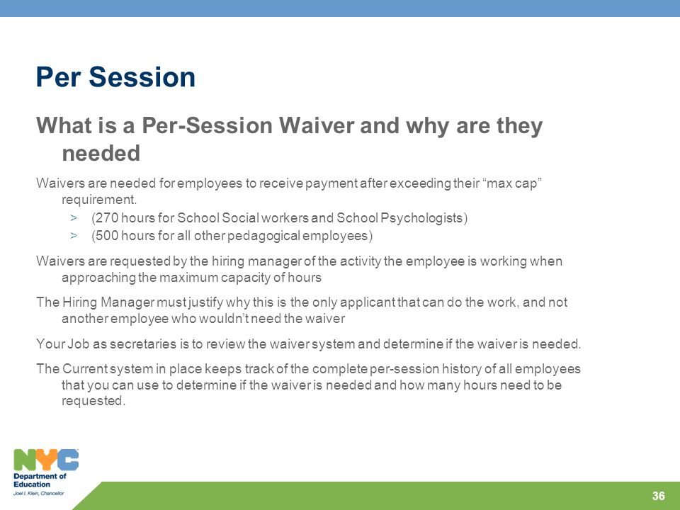 Per Session What is a Per-Session Waiver and why are they needed