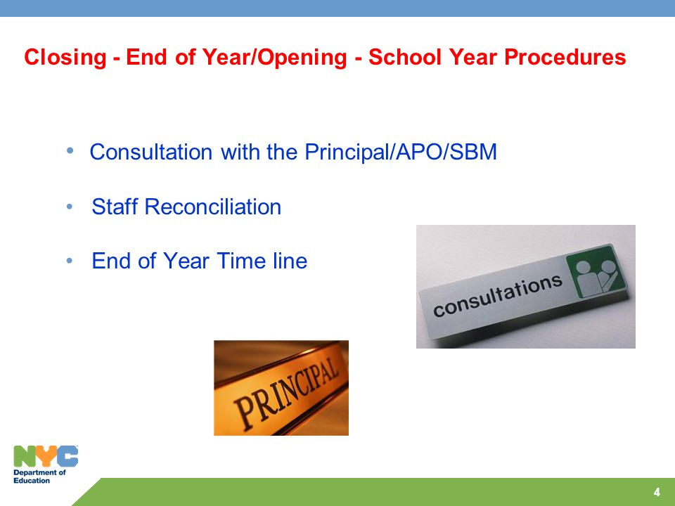 Closing - End of Year/Opening - School Year Procedures