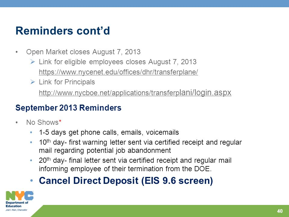 Reminders cont'd Cancel Direct Deposit (EIS 9.6 screen)