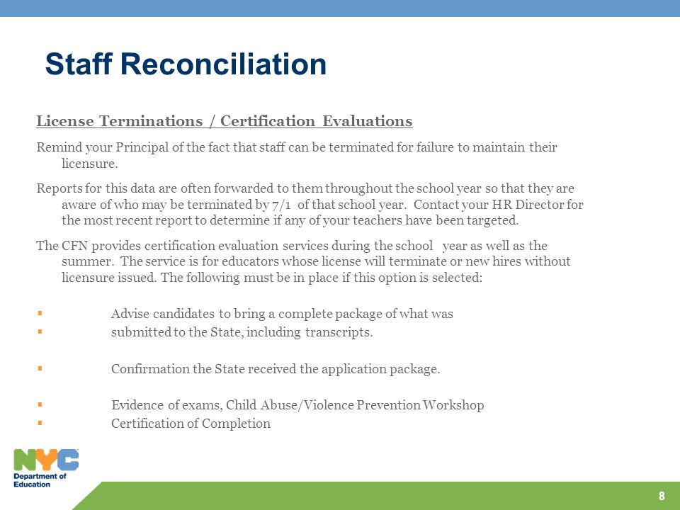 Staff Reconciliation License Terminations / Certification Evaluations