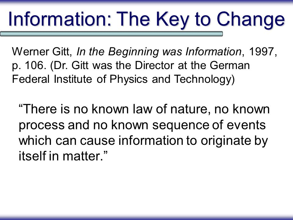 Information: The Key to Change