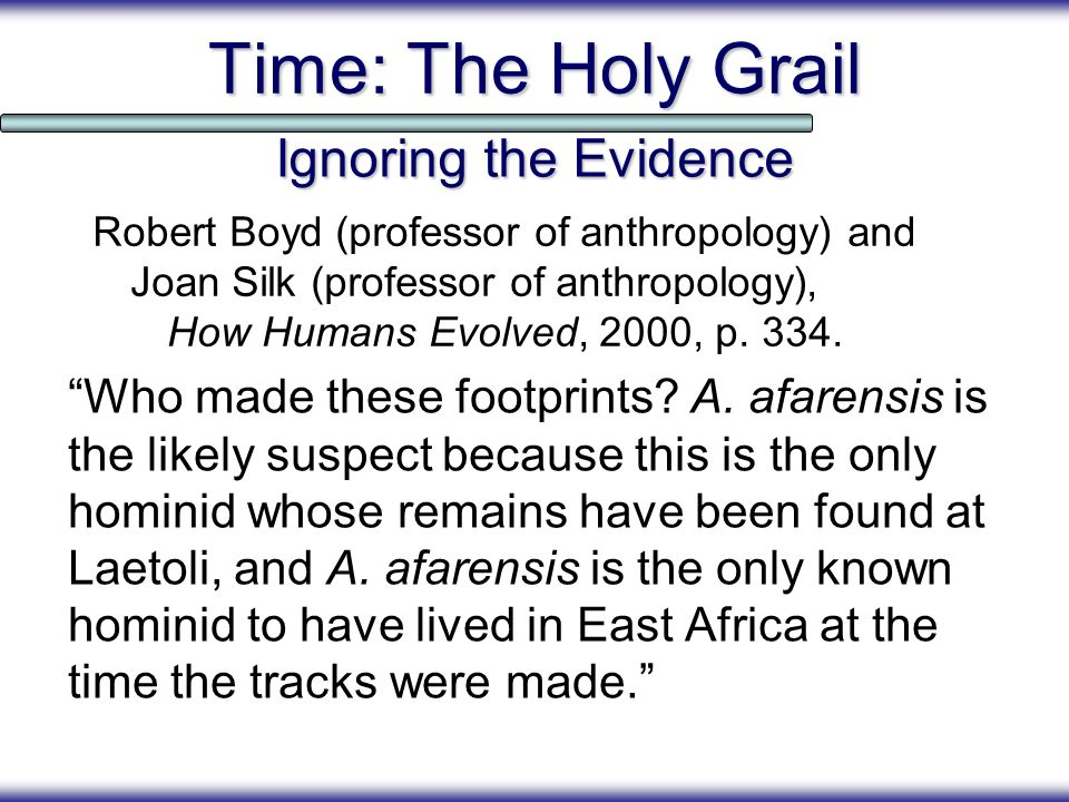 Time: The Holy Grail Ignoring the Evidence