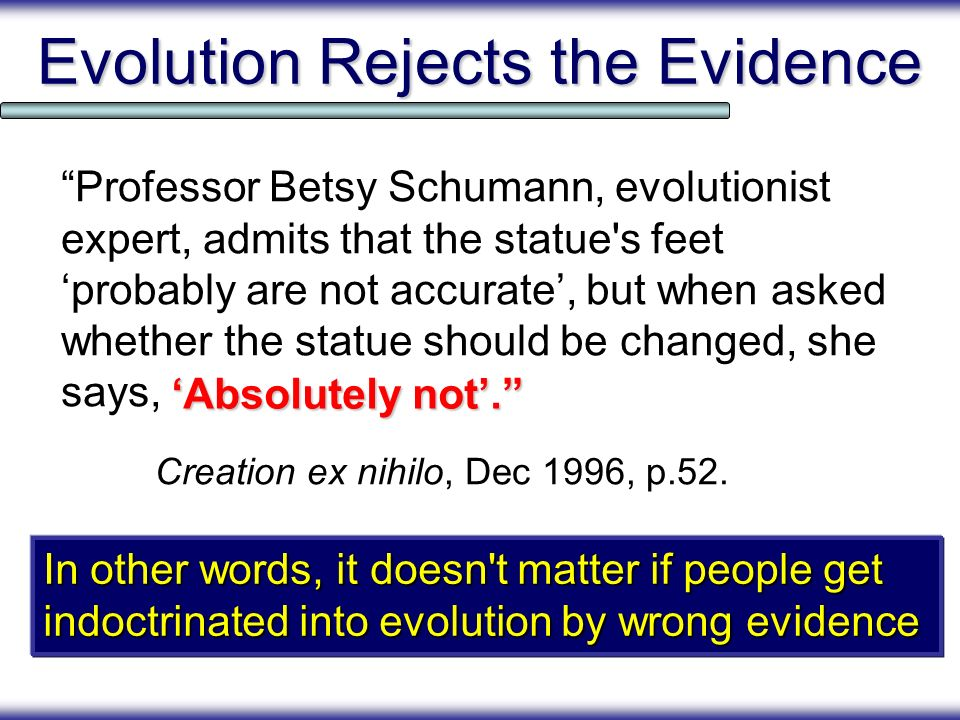 Evolution Rejects the Evidence