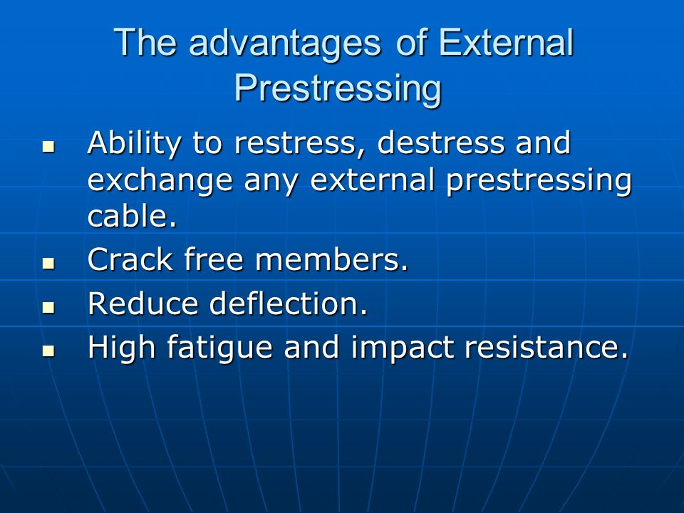 The advantages of External Prestressing
