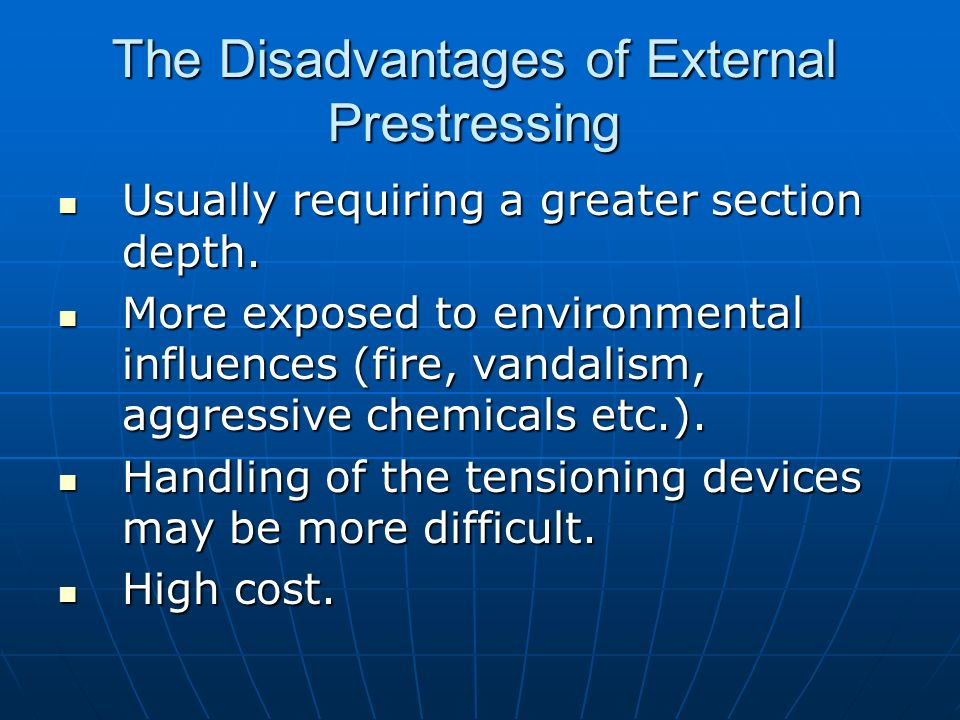 The Disadvantages of External Prestressing