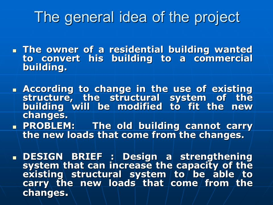 The general idea of the project