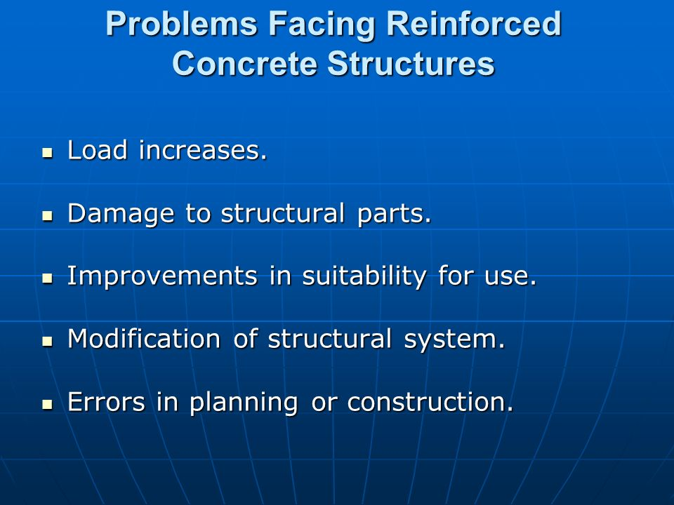 Problems Facing Reinforced Concrete Structures