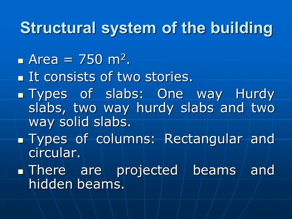Structural system of the building