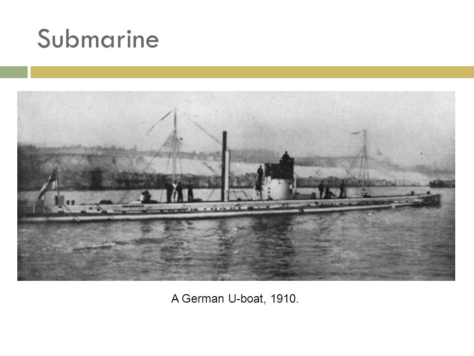 Submarine A German U-boat, 1910.