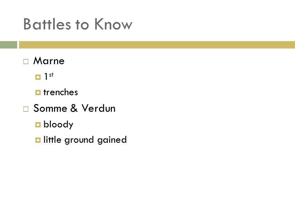 Battles to Know Marne Somme & Verdun 1st trenches bloody