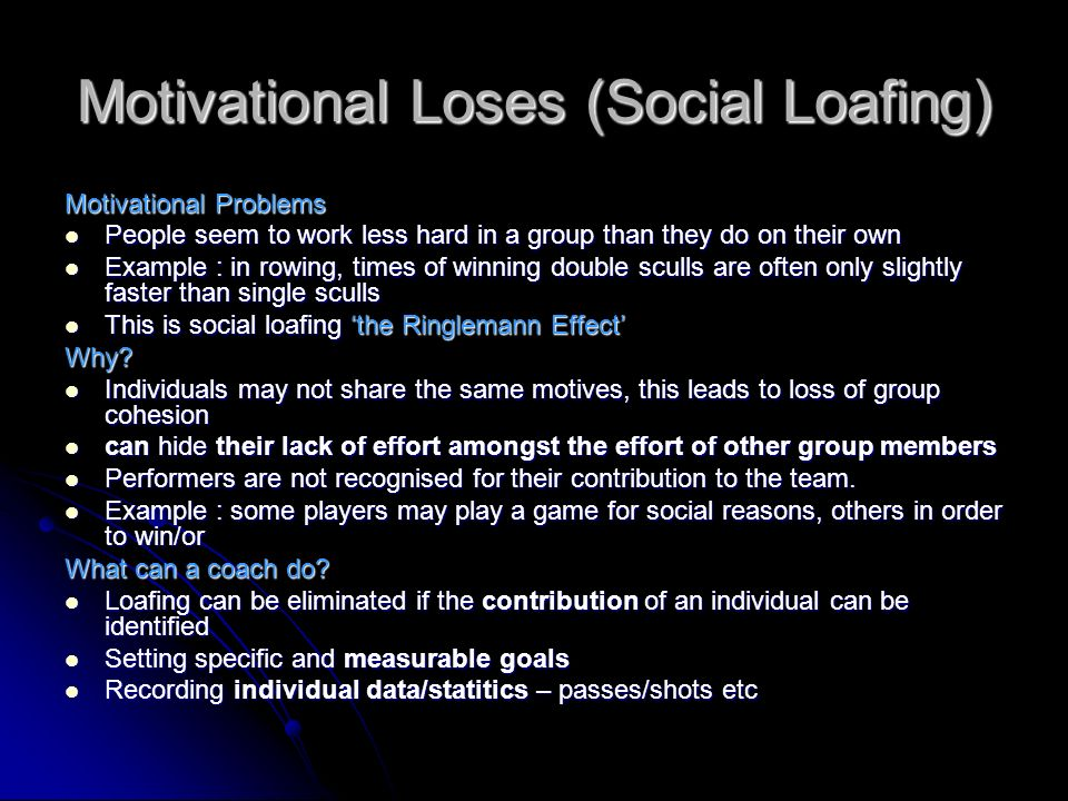 Motivational Loses (Social Loafing)