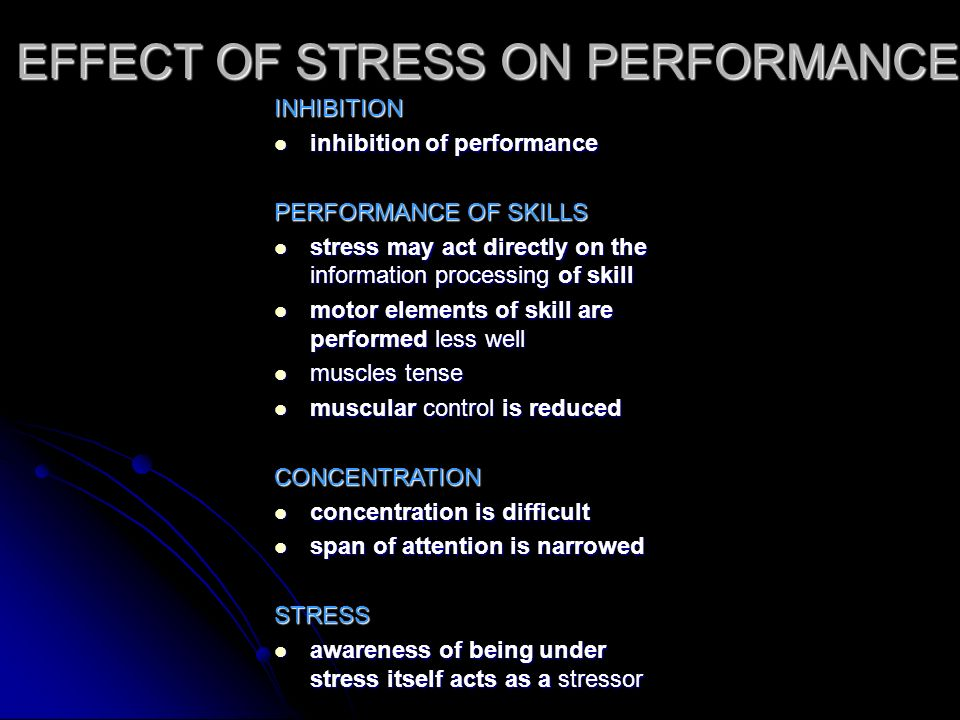 EFFECT OF STRESS ON PERFORMANCE