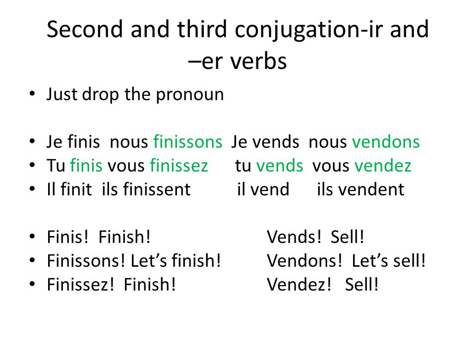 Second and third conjugation-ir and –er verbs