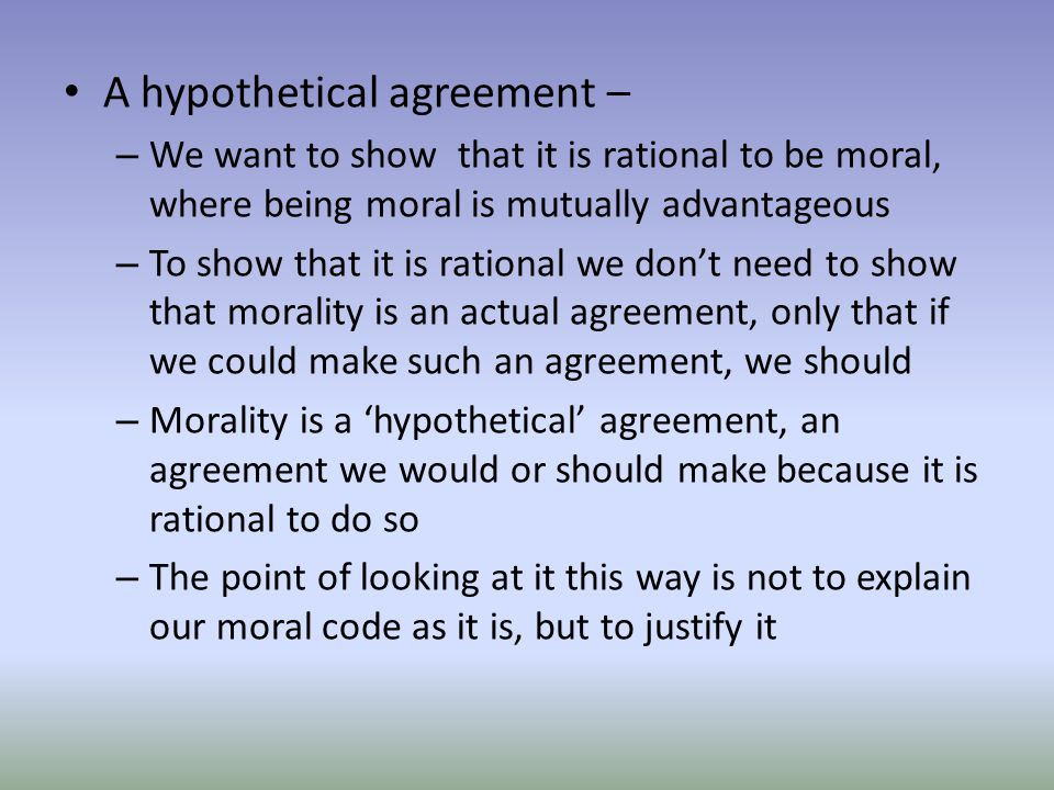 A hypothetical agreement –