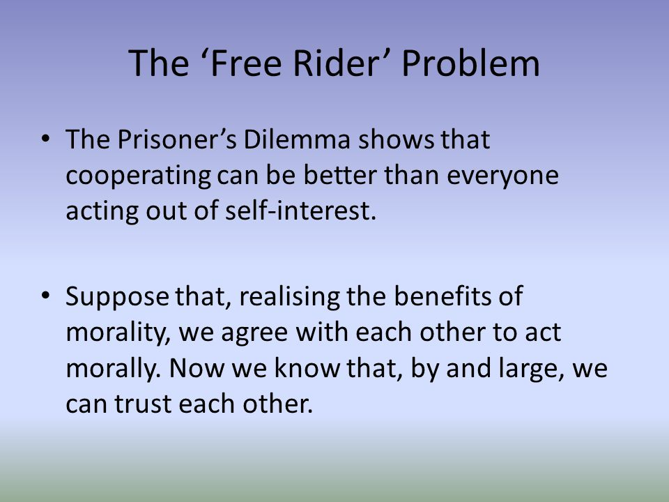 The 'Free Rider' Problem