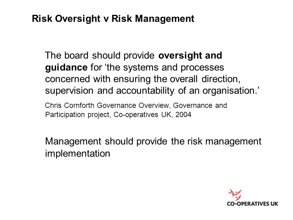 Risk Oversight v Risk Management