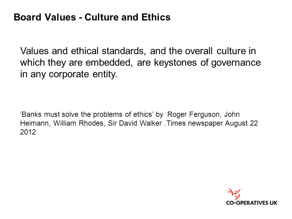 Board Values - Culture and Ethics