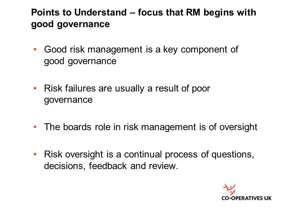 Points to Understand – focus that RM begins with good governance