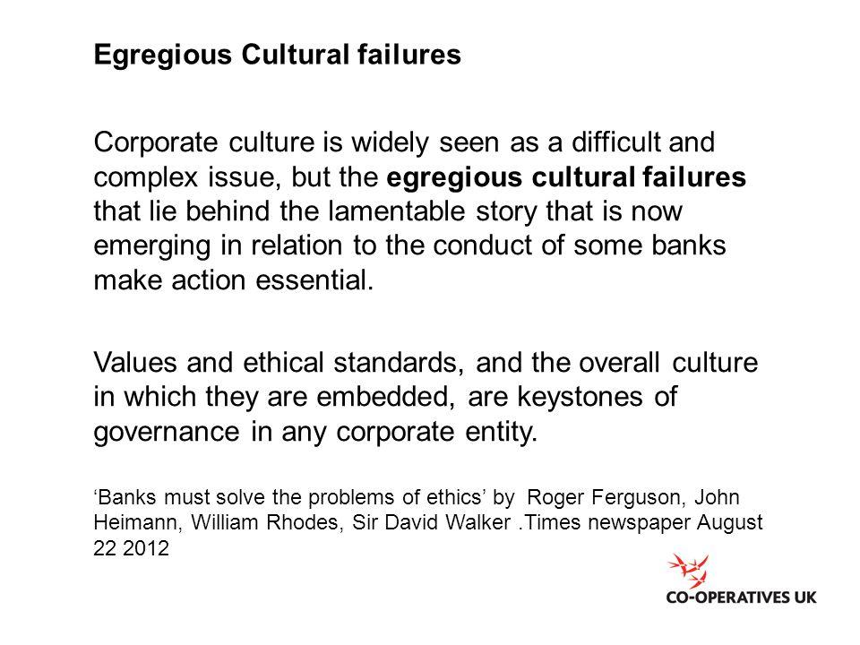 Egregious Cultural failures