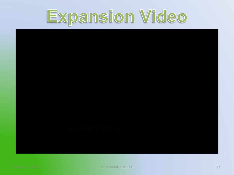 Expansion Video March 22, 2010 Dura-Bond Pipe, LLC