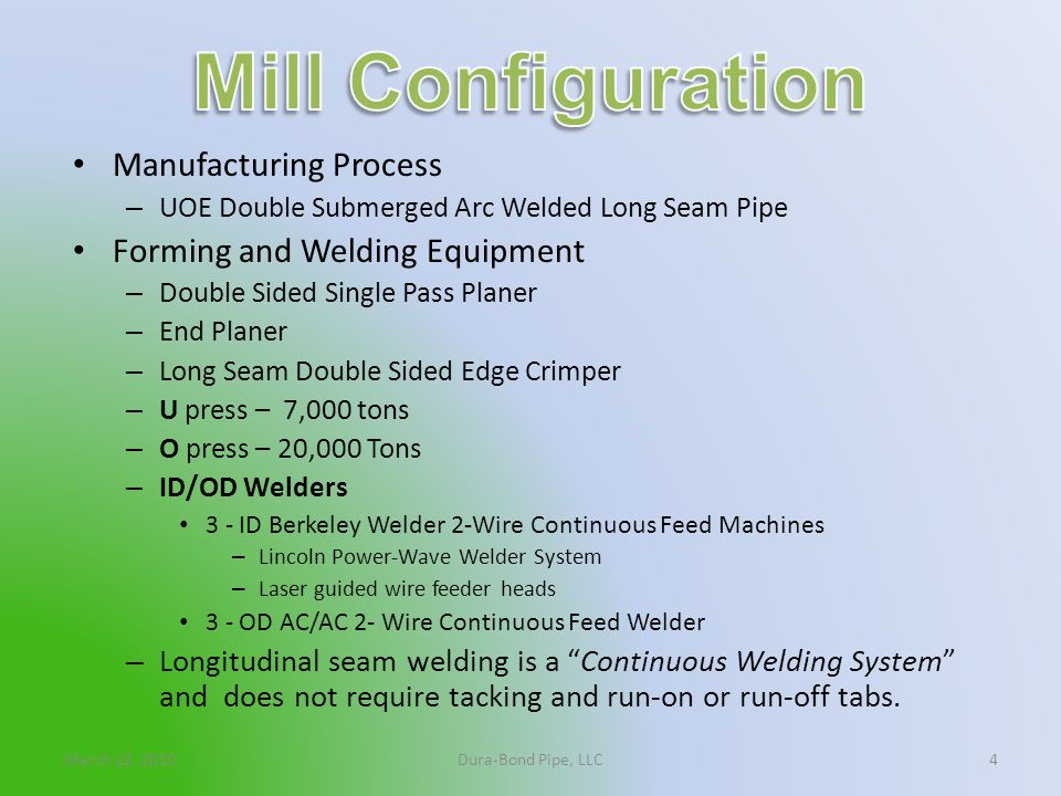 Mill Configuration Manufacturing Process Forming and Welding Equipment