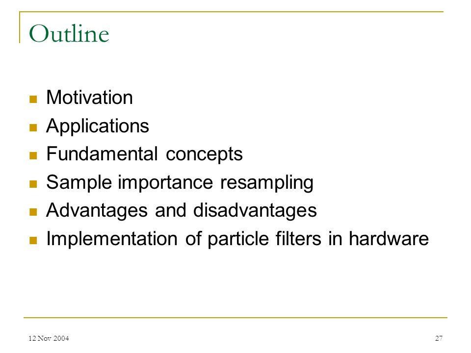 Outline Motivation Applications Fundamental concepts